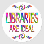 Libraries are Ideal Round Stickers