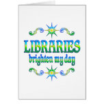 Libraries Brighten My Day Greeting Cards