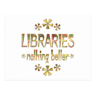 LIBRARIES Nothing Better Postcard