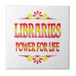 Libraries Power for Life Ceramic Tiles