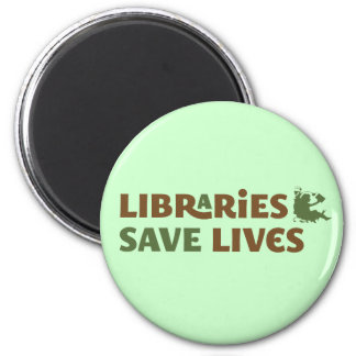 Libraries save lives 2 inch round magnet