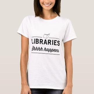 Libraries. Shh Happens T-Shirt