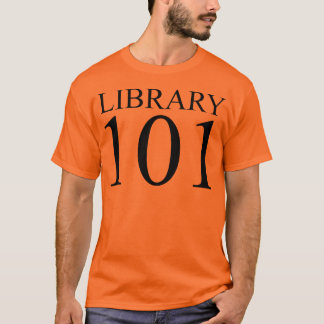 LIBRARY 101 T-Shirt