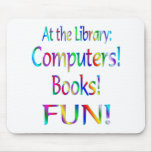 Library Fun Mouse Pad