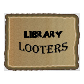 Library Looters Poster