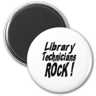 Library Technicians Rock! Magnet