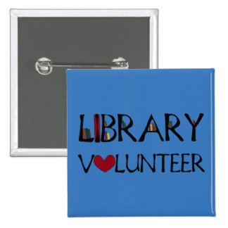 Library Volunteer - Change Color Pinback Button