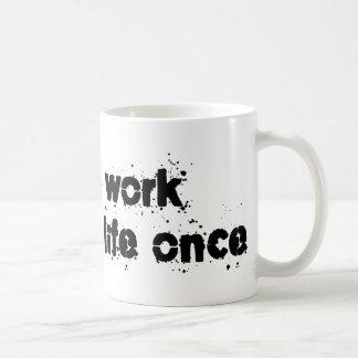 Library Work Saved My Life Once Classic White Coffee Mug