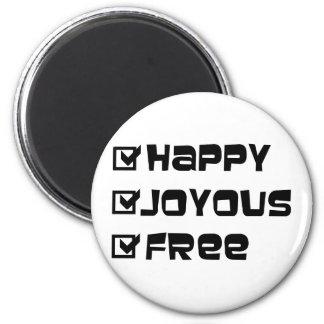 Libre feliz feliz imán redondo 5 cm