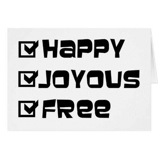 Libre feliz feliz tarjeta de felicitación