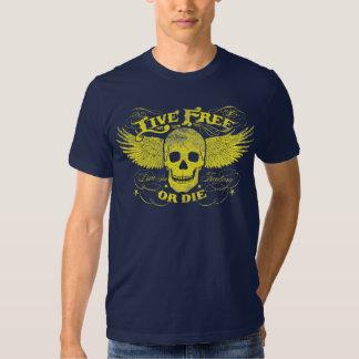 Libres vivos o mueren camisa