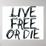 Libres vivos o mueren impresiones