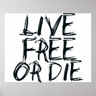 Libres vivos o mueren póster