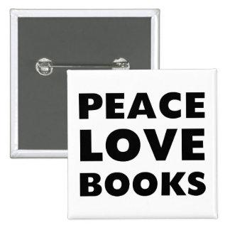 Libros del amor de la paz pin cuadrada 5 cm