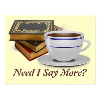 Libros y café: ¿Necesidad digo más? Tarjetas Postales