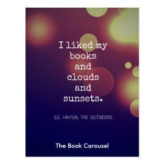Libros y nubes y postales de las puestas del sol