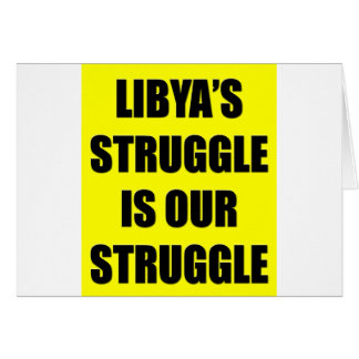 Libya's Struggle Is Our Struggle Card