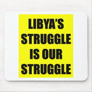 Libya's Struggle Is Our Struggle Mouse Pad