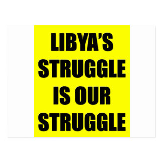 Libya's Struggle Is Our Struggle Postcard