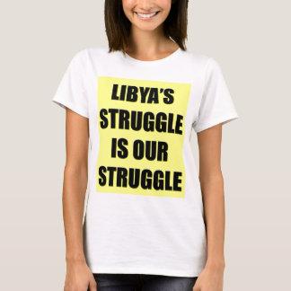 Libya's Struggle Is Our Struggle T-Shirt