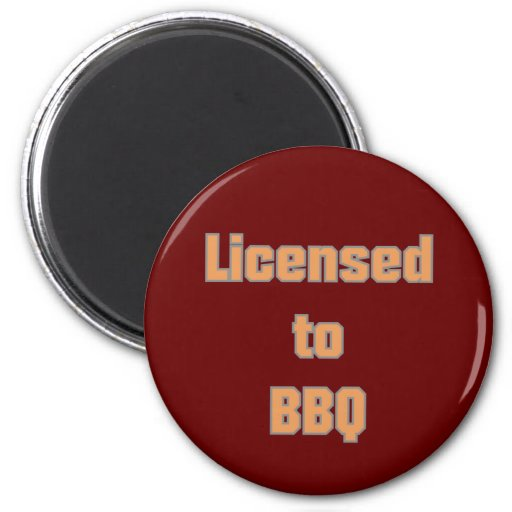 Licenced to BBQ Magnete