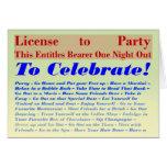 Licencia de ir de fiesta felicitación