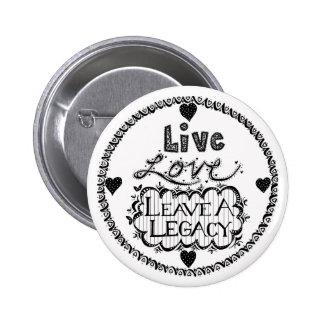 Licencia viva del amor un botón de la herencia pin