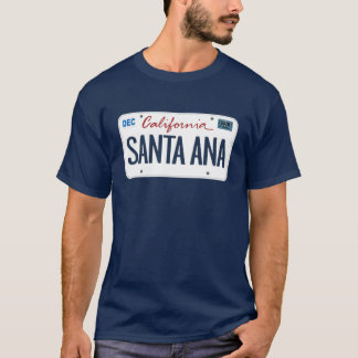 License Plate Santa Ana California T Shirt