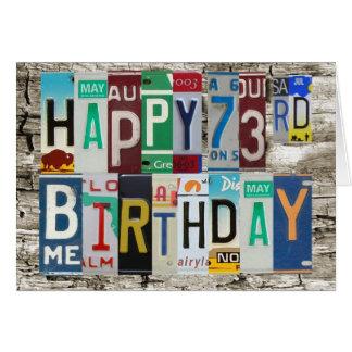 License Plates Happy 73rd Birthday Card
