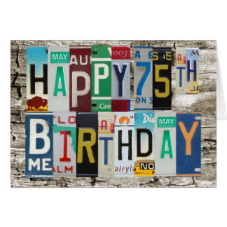 License Plates Happy 75th Birthday Card