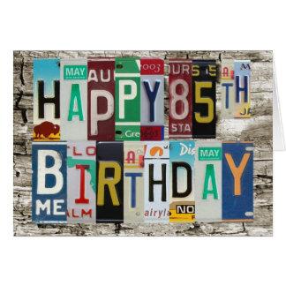 License Plates Happy 85th Birthday Card