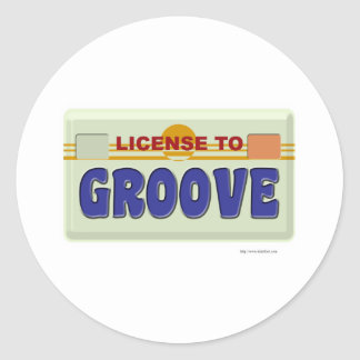 License To Groove Classic Round Sticker