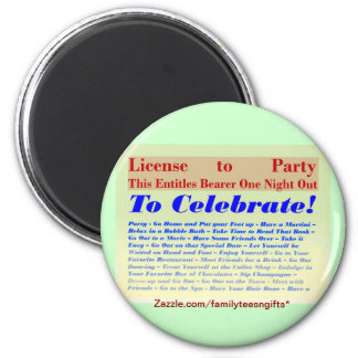 License to Party Magnet