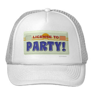License To Party! Trucker Hat