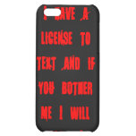License to Text Case For iPhone 5C