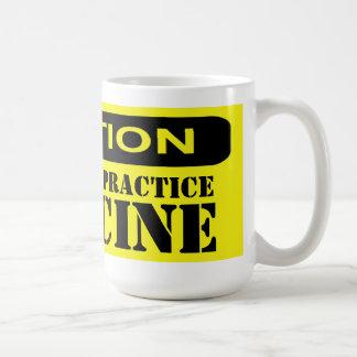 Licensed to Practice Medicine Classic White Coffee Mug