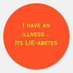 Lie-abetes Round Stickers