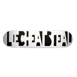 Lie Cheat Steal Custom Skateboard