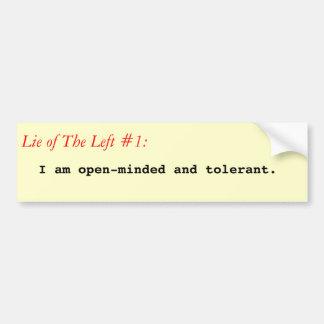 Lie of The Left #1 bumper sticker