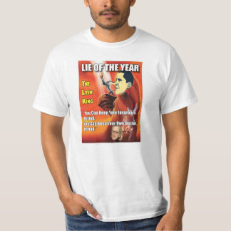 LIE OF THE YEAR Tshirt