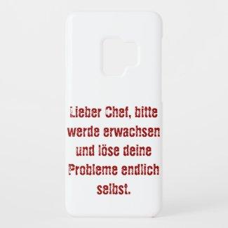 """""""Lieber Chef, bitte werde erwachsen..."""" Case-Mate Samsung Galaxy S9 Case"""