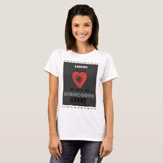 Liefde strek jou hart en maak jou binnekant groot T-Shirt