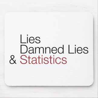 Lies, damned lies, & statistics mouse pad