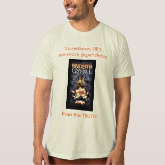 Lies More Dependable T Shirt