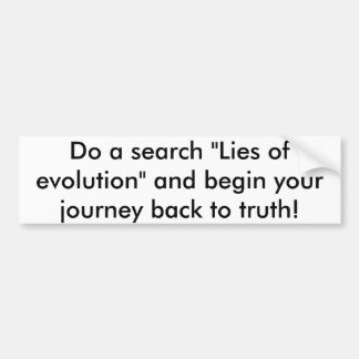 Lies of evolution bumper sticker