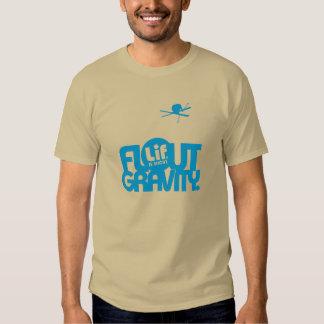 Lif. Is Short. Flout Gravity. Ski. T Shirt