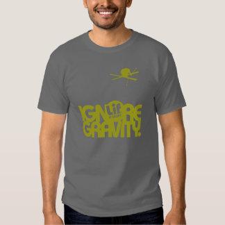 Lif. Is Short. Ignore Gravity. Ski. Shirt