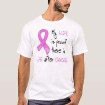 Life After Breast CA, Wife T-Shirt