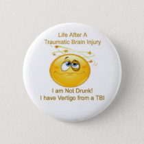 Life After TBI -- Dizzy Pinback Button