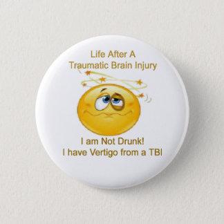 Life After TBI -- Dizzy Pinback Button